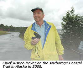 Chief Justice Moyer on the Anchorage Coastal Trail in Alaska in 2008.