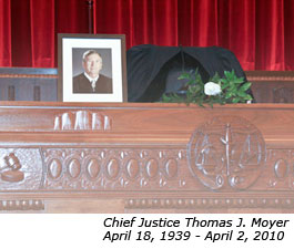 Chief Justice Thomas J. Moyer, April 18, 1939 - April 2, 2010