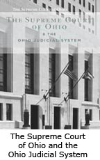 The Supreme Court of Ohio and the Ohio Judicial System