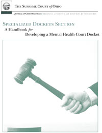 A Handbook for Developing a Mental Health Court Docket