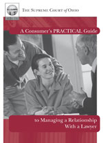 A Consumer's Practical Guide to Managing a Relationship With a Lawyer