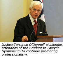Justice Terrence O'Donnell challenges attendees of the Student to Lawyer Symposium to continue promoting professionalism.