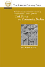 Report and Recdommendations of the Supreme Court of Ohio Task Force on Commercial Dockets