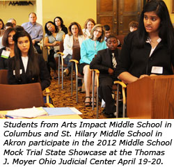 Students from Arts Impact Middle School in Columbus and St. Hilary Middle School in Akron participate in the 2012 Middle School Mock Trial State Showcase at the Thomas J. Moyer Ohio Judicial Center April 19-20.