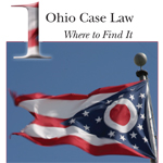 Ohio Case Law: Where to Find It