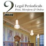 Legal Periodicals: Print, Microform & Online